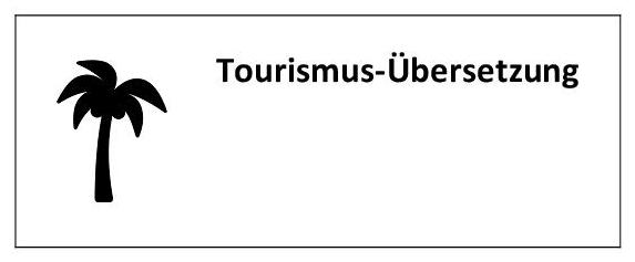 Übersetzung im Bereich Tourismus